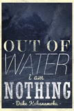 Out of Water I Am Nothing Poster Poster