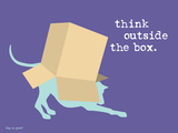 Think Outside Box Print by  Dog is Good