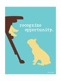 Oportunidade Pôsters por  Dog is Good