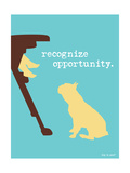Opportunity Print by  Dog is Good