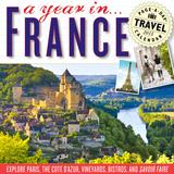 A Year in France - 2015 Calendar Calendars