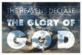 The Heavens DeclareThe Glory Of God Posters