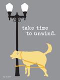 Time To Unwind Poster af  Dog is Good