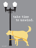 Time To Unwind Print by  Dog is Good