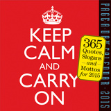 Keep Calm and Carry On - 2015 Calendar Calendars