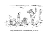 """I hope you remembered to bring something for the dog."" - New Yorker Cartoon Premium Giclee Print by Barbara Smaller"