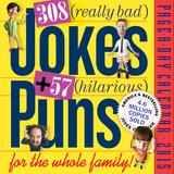 308 Really Bad Jokes + 57 Hilarious Puns - 2015 Calendar Calendars