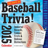 365 Days of Baseball Trivia! - 2015 Calendar Calendars