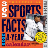 The Official 365 Sports Facts-A-Year Calendar - 2015 Calendar Calendars