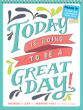 Today Is Going to Be A Great Day! - 2015 Poster Calendar Calendars