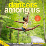 Dancers Among Us - 2015 Calendar Calendars