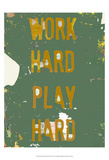 Work Hard Play Hard II Prints by Amy Lighthall
