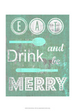 Eat Drink & Be Merry I Posters by Amy Lighthall