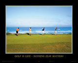 Golf is Life Prints