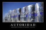 Autoridad. Cita Inspiradora Y Póster Motivacional Photographic Print