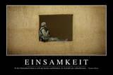 Einsamkeit: Motivationsposter Mit Inspirierendem Zitat Photographic Print