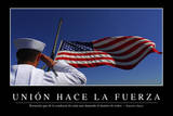 Unión Hace La Fuerza. Cita Inspiradora Y Póster Motivacional Photographic Print
