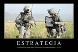 Estrategia. Cita Inspiradora Y Póster Motivacional Photographic Print