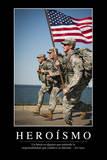 Heroísmo. Cita Inspiradora Y Póster Motivacional Lámina fotográfica