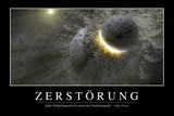 Zerstörung: Motivationsposter Mit Inspirierendem Zitat Photographic Print