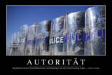 Autorität: Motivationsposter Mit Inspirierendem Zitat Photographic Print