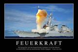 Feuerkraft: Motivationsposter Mit Inspirierendem Zitat Photographic Print