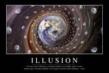 Illusion: Citation Et Affiche D'Inspiration Et Motivation Photographic Print