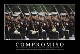 Compromiso. Cita Inspiradora Y Póster Motivacional Photographic Print