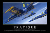 Pratique: Citation Et Affiche D'Inspiration Et Motivation Photographic Print