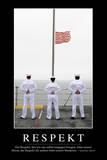 Respekt: Motivationsposter Mit Inspirierendem Zitat Stampa fotografica