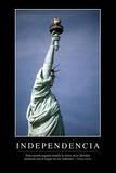 Independencia. Cita Inspiradora Y Póster Motivacional Photographic Print