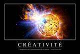Créativité: Citation Et Affiche D'Inspiration Et Motivation Photographic Print