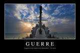 Guerre: Citation Et Affiche D'Inspiration Et Motivation Photographic Print