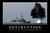 Destruction: Citation Et Affiche D'Inspiration Et Motivation Photographic Print