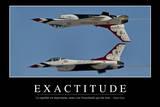 Exactitude: Citation Et Affiche D'Inspiration Et Motivation Photographic Print