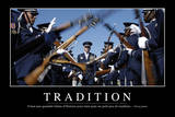 Tradition: Citation Et Affiche D'Inspiration Et Motivation Photographic Print