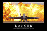 Danger: Citation Et Affiche D'Inspiration Et Motivation Photographic Print