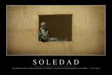 Soledad. Cita Inspiradora Y Póster Motivacional Photographic Print