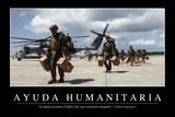 Ayuda Humanitaria. Cita Inspiradora Y Póster Motivacional Photographic Print