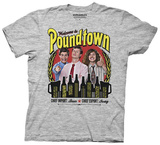 Workaholics - Welcome To Poundtown Shirts