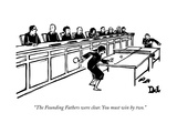 """The Founding Fathers were clear. You must win by two."" - New Yorker Cartoon Premium Giclee Print by Drew Dernavich"