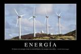 Energía. Cita Inspiradora Y Póster Motivacional Photographic Print