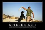 Spielerisch: Motivationsposter Mit Inspirierendem Zitat Photographic Print