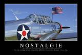 Nostalgie: Citation Et Affiche D'Inspiration Et Motivation Photographic Print