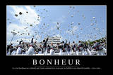 Bonheur: Citation Et Affiche D'Inspiration Et Motivation Photographic Print
