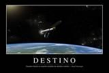 Destino. Cita Inspiradora Y Póster Motivacional Photographic Print