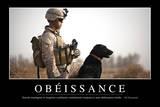 Obéissance: Citation Et Affiche D'Inspiration Et Motivation Photographic Print