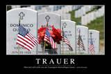 Trauer: Motivationsposter Mit Inspirierendem Zitat Photographic Print