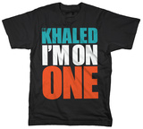 DJ Khaled - I'm On One T-Shirt