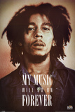 Bob Marley - My music will go on forever Poster